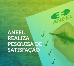 ANEEL realiza pesquisa de satisfação do consumidor - IASC 2020