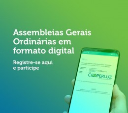 Assembleias Gerais Ordinárias da Cooperluz serão dia 30/03/2021 em formato digital