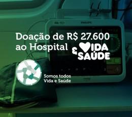 DOAÇÃO DE R$ 27.600,00 AO  HOSPITAL VIDA E SAÚDE
